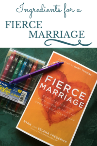 Ingredients for a FIERCE MARRIAGE