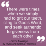Seek Forgiveness Quote from FIERCE MARRIAGE